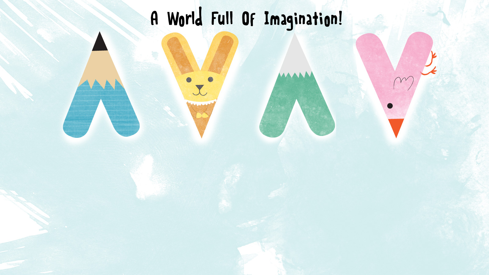 A world full of imagination